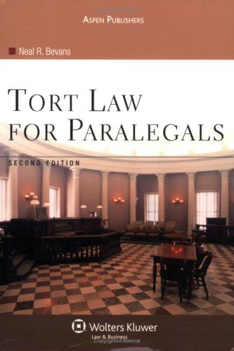 Tort Law For Paralegals 2e