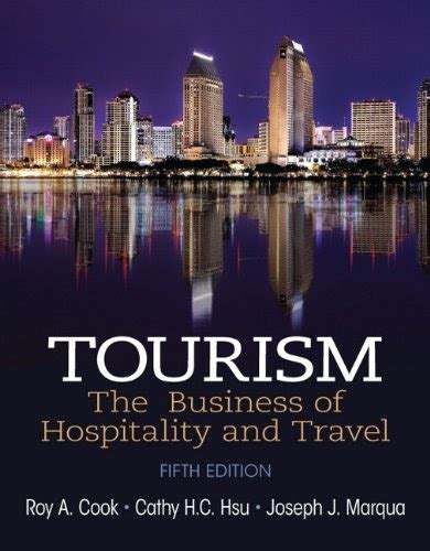 Tourism The Business Of Hospitality And Travel 6th Edition Whats New In Culinary Hospitality