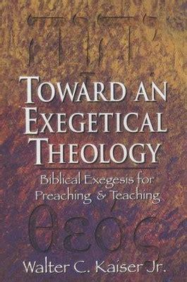 Toward An Exegetical Theology Kaiser Walter C Jr (ePUB/PDF) Free
