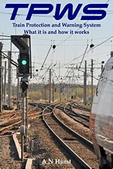 Tpws Train Protection And Warning System What It Is And How It ...