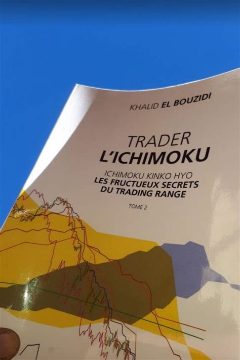 Trader Lichimoku Les Fructueux Secrets Du Trading Range Tome 2 ...
