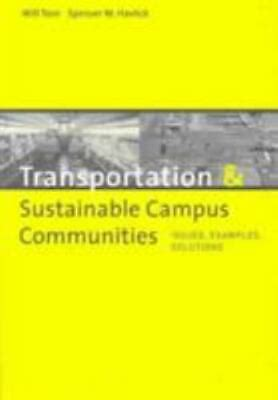 Transportation And Sustainable Campus Communities Issues Examples Solutions