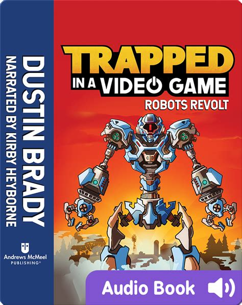 Trapped In A Video Game Book 3 Robots Revolt