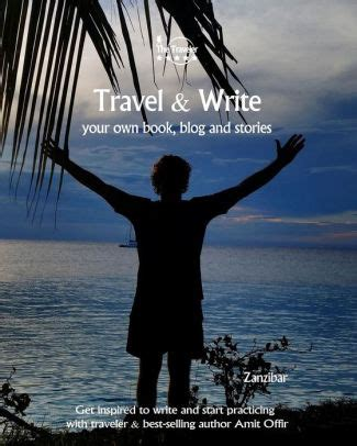 Travel Write Your Own Book Blog And Stories Zanzibar Get Inspired To Write And Start Practicing