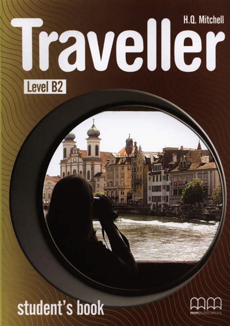 Traveller Level B2 Student