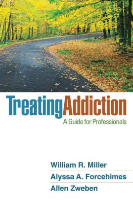 Treating Addiction A Guide For Professionals