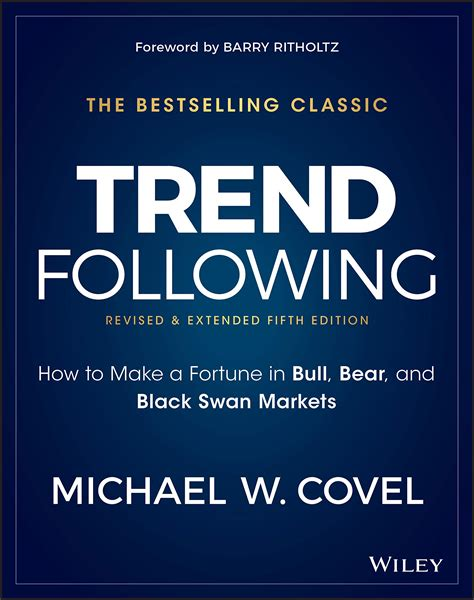 Trend Following 5th Edition How To Make A Fortune In Bull Bear And