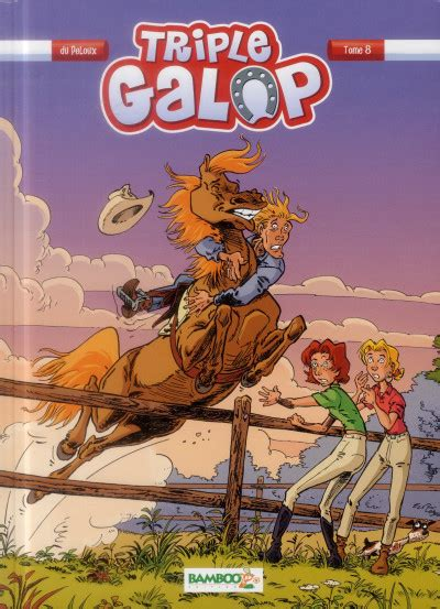 Triple Galop Tome 8