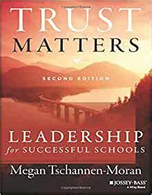 Trust Matters Leadership For Successful Schools The Leadership Learning Center