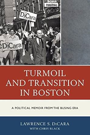 Turmoil And Transition In Boston Black Chris Dicara Lawrence