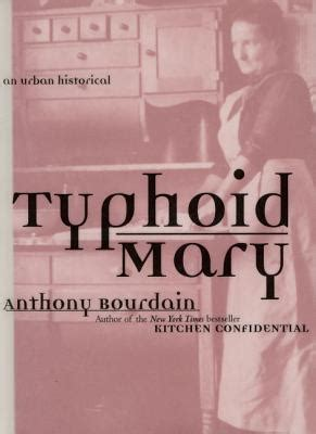 Typhoid Mary An Urban Historical