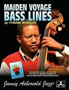 Tyrone Wheeler Bass Lines Transcribed From Volume 54 Maiden Voyage