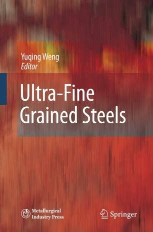 Ultra Fine Grained Steels Weng Yuqing | Pdf/ePub Library