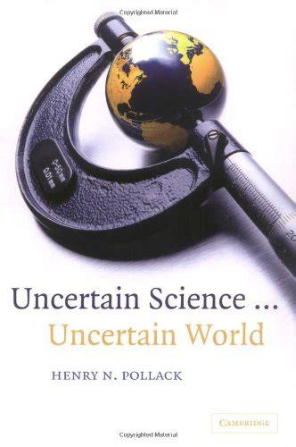 Uncertain Science Uncertain World Pollack Henry N (ePUB/PDF)