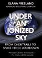 Under An Ionized Sky From Chemtrails To Space Fence Lockdown