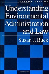 Understanding Environmental Administration And Law