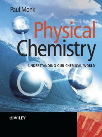 Understanding Physical Chemistry Part One Properties Of