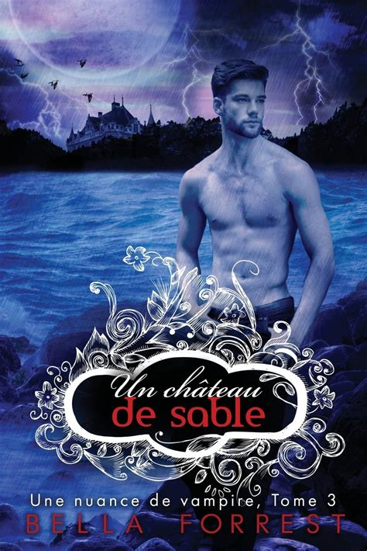 Surprising Une Nuance De Vampire 3 Un Cha Teau De Sable Epub Pdf Wiring Digital Resources Instshebarightsorg