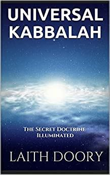 Universal Kabbalah The Secret Doctrine Illuminated English Edition