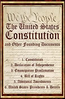 Us Constitution Declaration Of Independence Bill Of Rights Emancipation Proclamation Amendments Etc And Documents