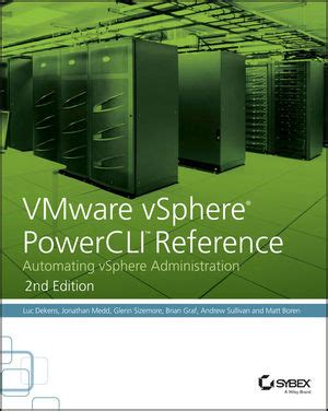 VMware VSphere PowerCLI Reference Automating VSphere Administration
