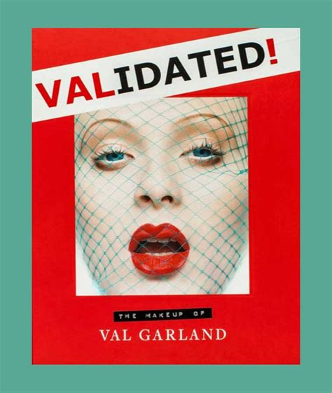 Validated The Makeup Of Val Garland