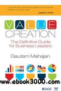 Value Creation The Definitive Guide For Business Leaders