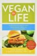 Vegan For Life Everything You Need To Know To Be Healthy And Fit On A Plantbased Diet English Edition