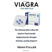 Viagra For Men Pills The Ultimate Mens Blue Pill Used To Treat Erectile Dysfunction For Stronger Erection Lasting Orgasm