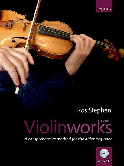 Violinworks Book 1 Cd A Comprehensive Method For The Older