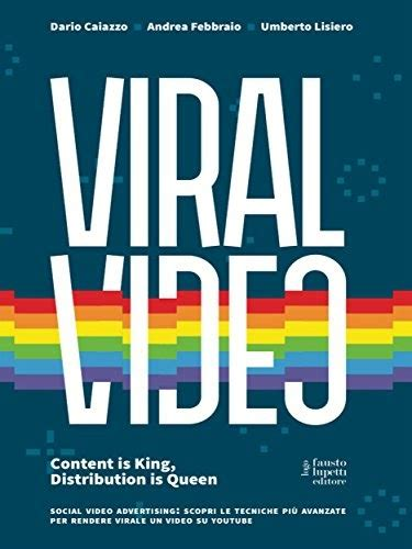 Viral Video Content Is King Distribution Is Queen Media E Web Communications Vol 11 UpJ6p5Xg