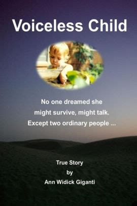 Voiceless Child No One Dreamed She Might Survive Might Talk Except Two Ordinary People