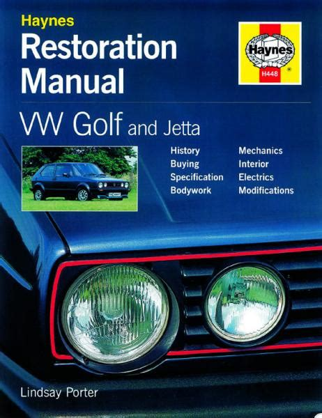 Vw Golf And Jetta Restoration Manual Restoration Manuals