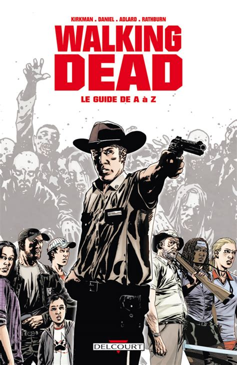 Walking Dead Le Guide De A A Z