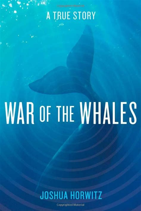 War Of The Whales A True Story
