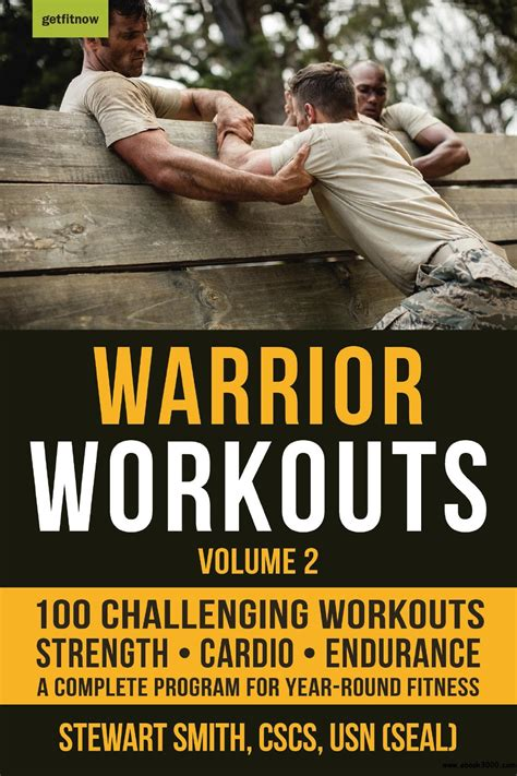 Warrior Workouts Volume 2 The Complete Program For Year Round Fitness Featuring 100 Of The Best Workouts