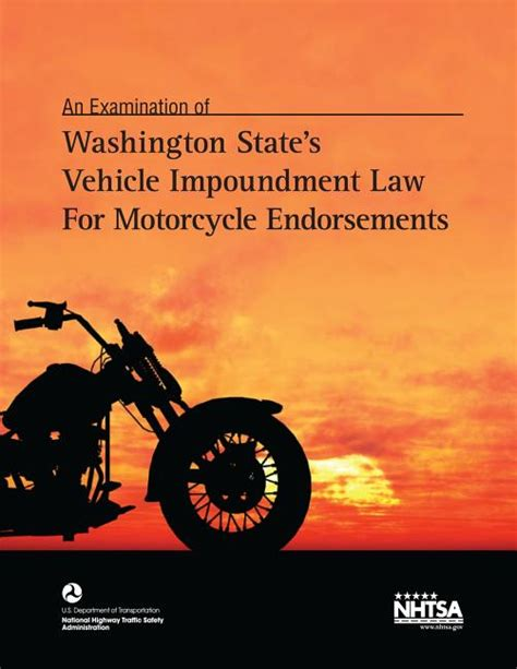 Washington States Vehicle Impoundment Law For Motorcycle Endorsements