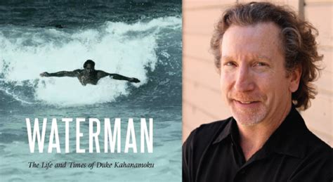 Waterman The Life And Times Of Duke Kahanamoku