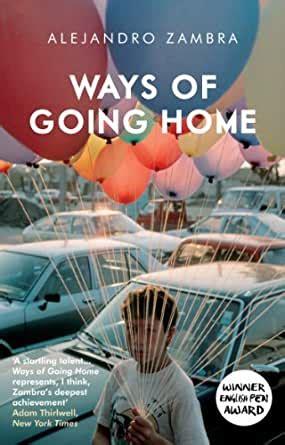 Ways Of Going Home Zambra Alej Andro Mcdowell Megan (ePUB/PDF) Free