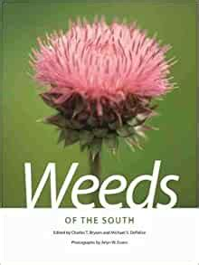 Weeds Of The South Wormsloe Foundation Nature Book Ser