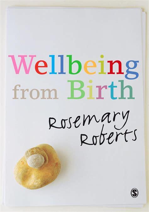 Wellbeing From Birth Roberts Rosemary (ePUB/PDF)