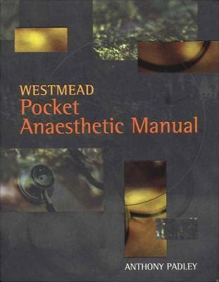 Westmead Pocket Anaesthetic Manual