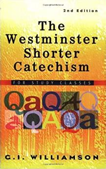 Westminster Shorter Catechism For Study Classes