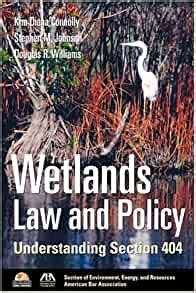 Wetlands Law And Policy Understanding Section 404