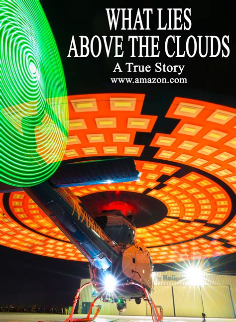 What Lies Above The Clouds A True Crime Story Help From Above Book 2