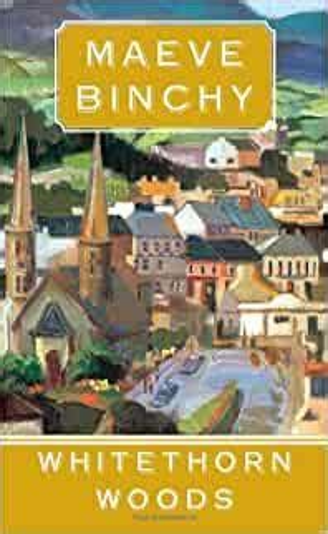 Whitethorn Woods Binchy Maeve (ePUB/PDF)