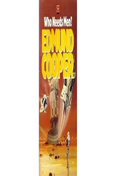 Who Needs Men Cooper Edmund (ePUB/PDF) Free