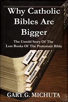Why Catholic Bibles Are Bigger 2nd Edition Revised Second Edition ...