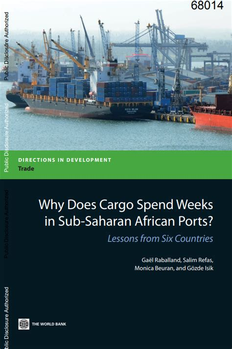 Why Does Cargo Spend Weeks In Sub Saharan African Ports Lessons From Six Countries
