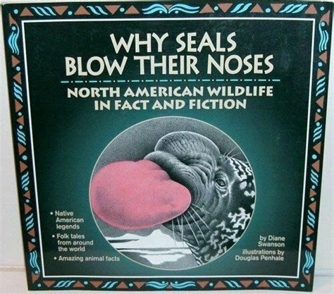 Why Seals Blow Their Noses